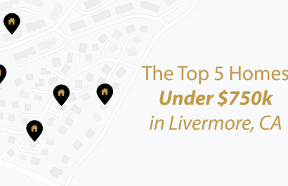 Top 5 Homes Under $750,000 In Livermore, CA
