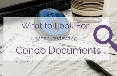 Buying a Condo? What to Look for in the Condo Documents