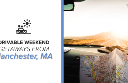 Drivable Weekend Getaways From Manchester, MA