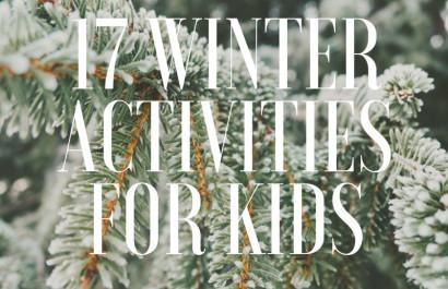 17 Winter Activities for Kids!