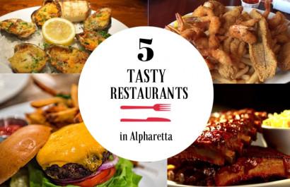 5 Tasty Restaurants in Alpharetta