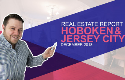 December 2018 Real Estate Trends for Hoboken and Downtown Jersey City