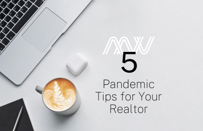 5 Things Your Realtor Should Be Doing During the Pandemic
