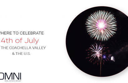 Where to Celebrate 4th of July in the U.S. and the Coachella Valley