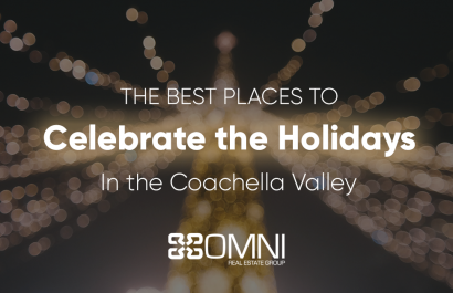 The Best Places To Celebrate the Holidays in the Coachella Valley