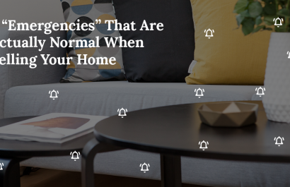 "5 ""Emergencies"" That Are Actually Normal When Selling Your Home"