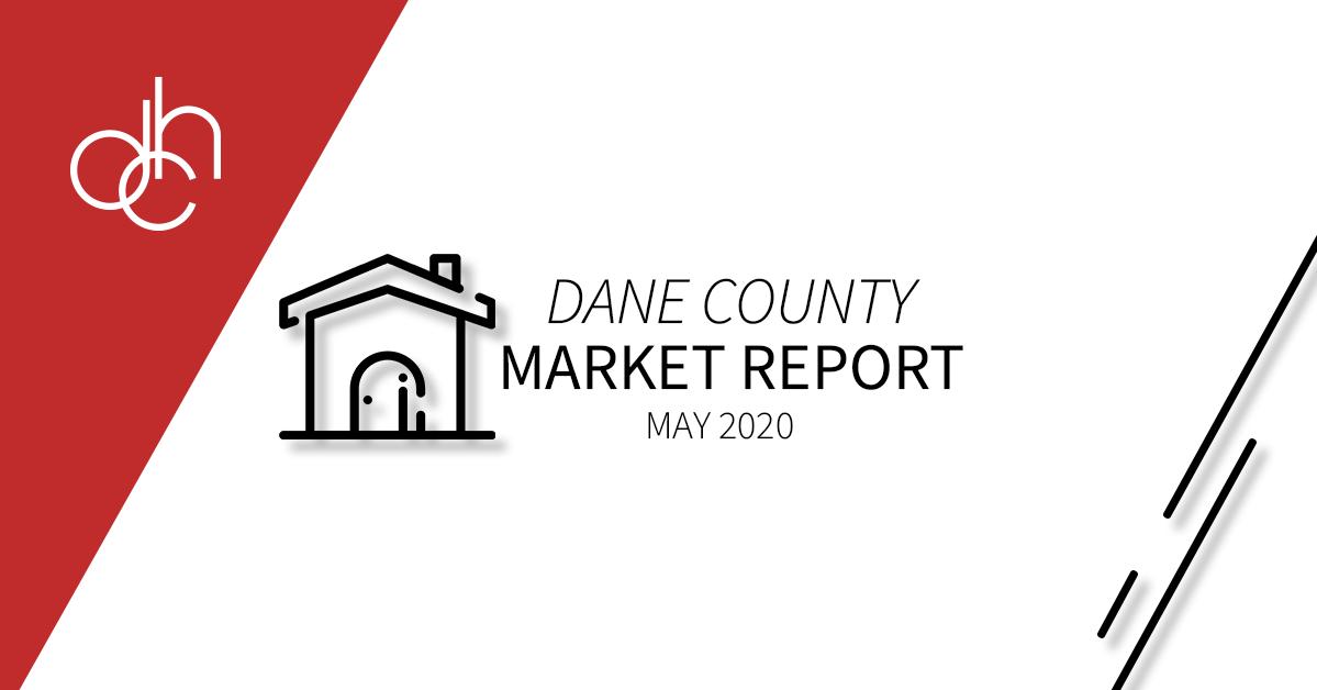 May 2020 Dane County Market Report