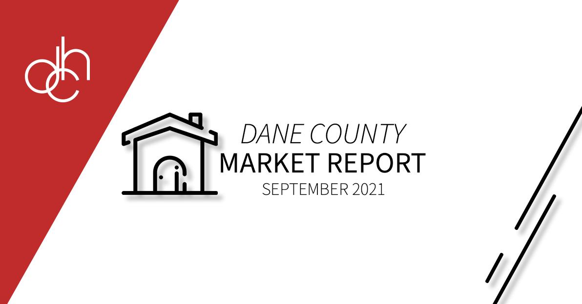 September 2021 Dane County Market Report