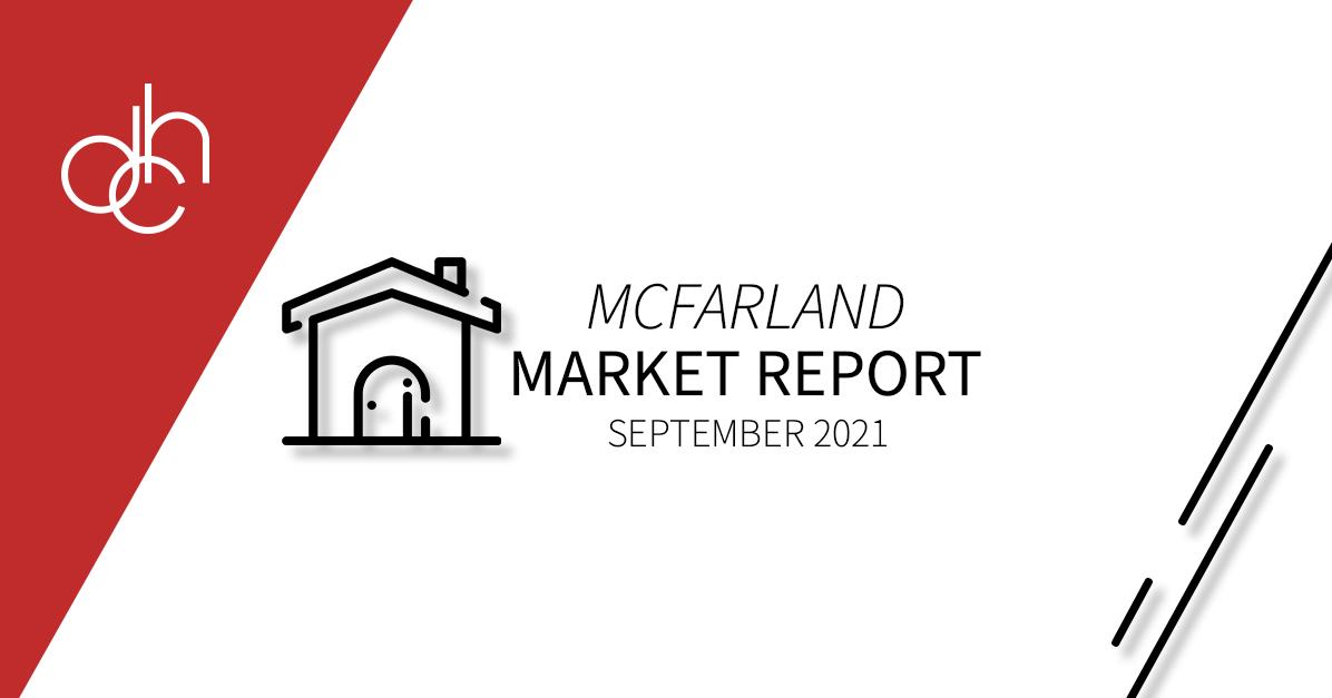 September 2021 McFarland Market Report