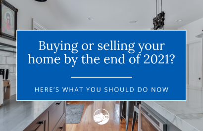 Buying or Selling Your Estes Park Home By the End of 2021? Here's What You Should Do Now