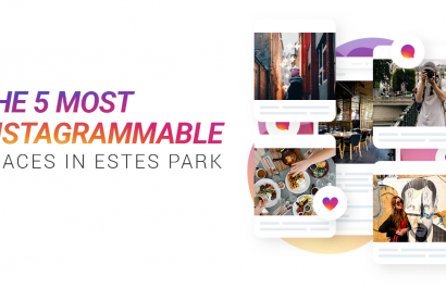 The 5 Most Instagram Worthy Places In Estes Park