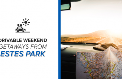 Drivable Weekend Getaways From Estes Park