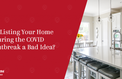 Is Listing Your Home During the COVID Outbreak a Bad Idea?