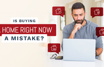Is Buying A Home Right Now A Mistake?