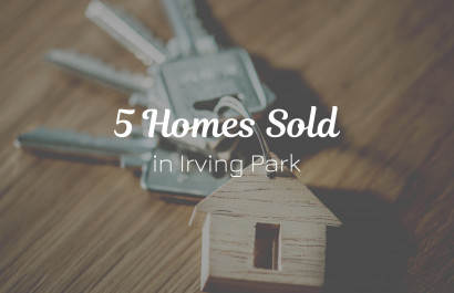 5 Homes Recently Sold in Irving Park | Michelle Porter Realtors