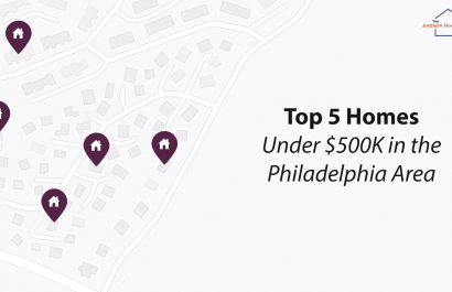 Top 5 Homes Under $500k In The Philadelphia Area
