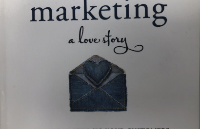 Marketing: A Love Story by Bernadette Jiwa