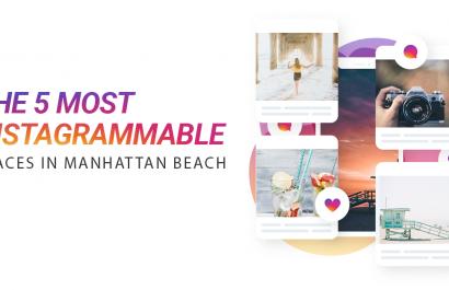 Manhattan Beach's 5 Most Instagram Worthy Places