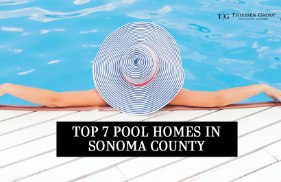Top 7 Pool Homes in Sonoma County