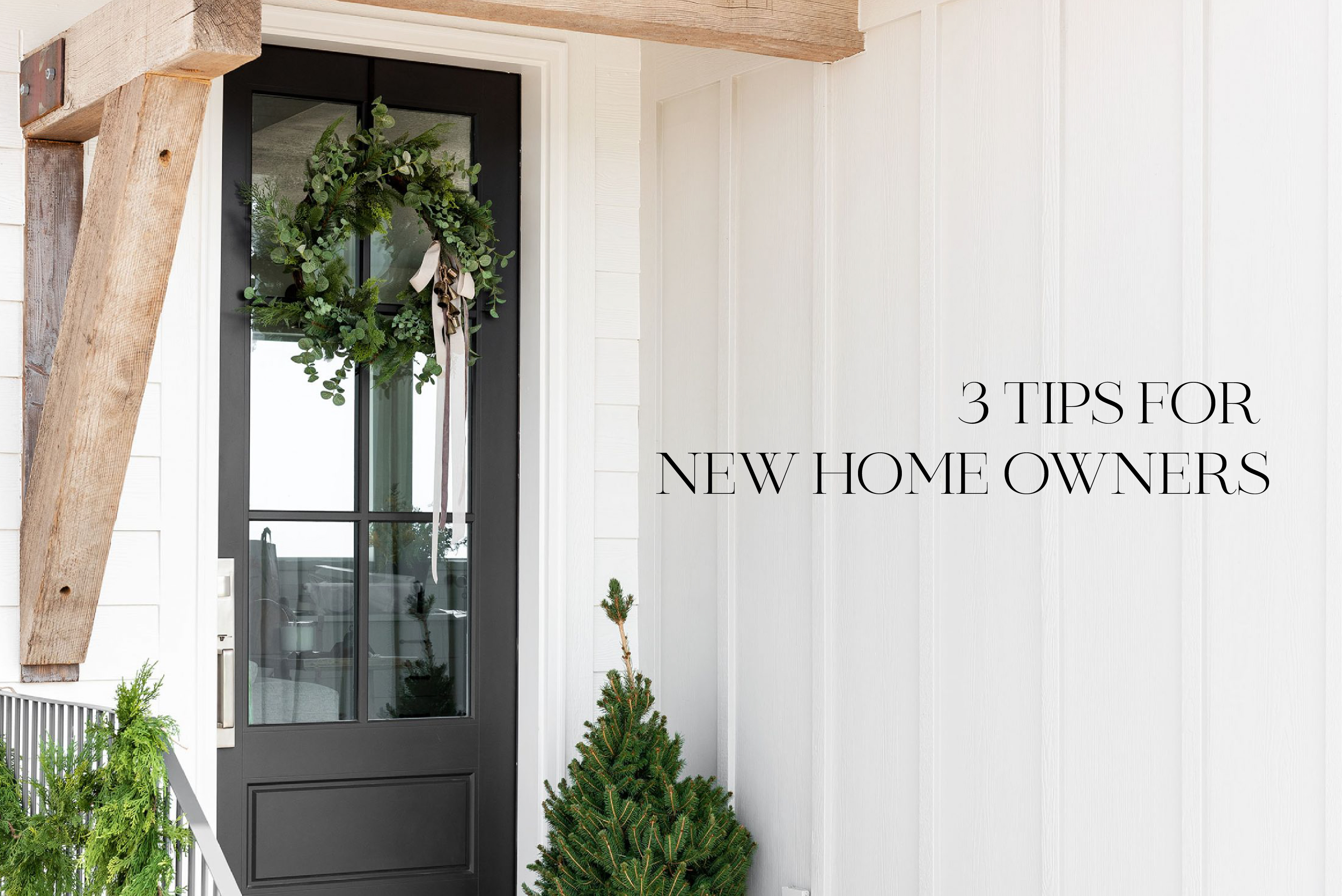 3 Tips for New Home Owners