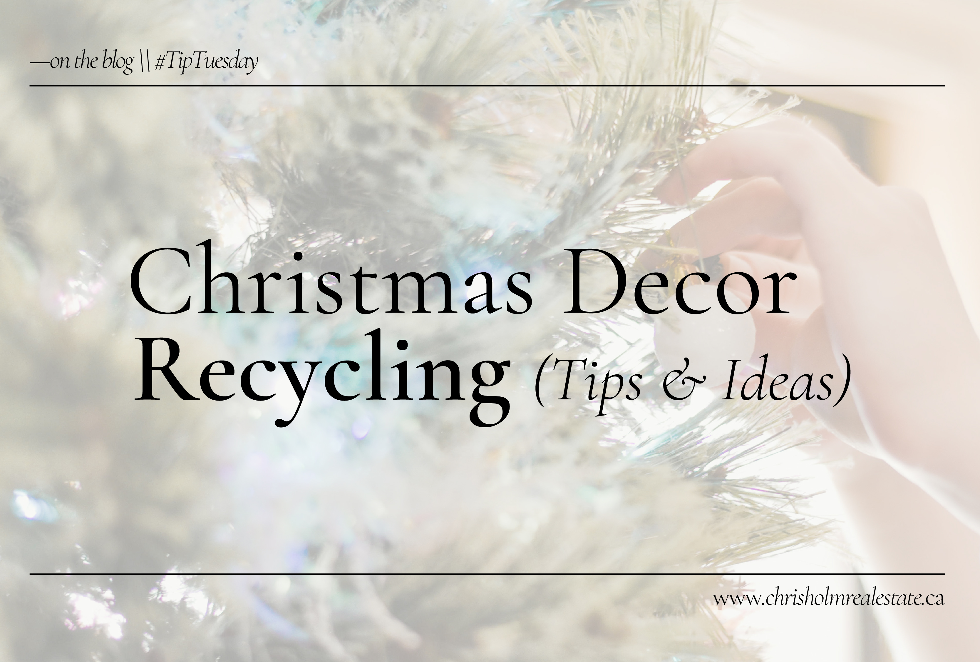 Christmas Decor Recycling Tips & Ideas
