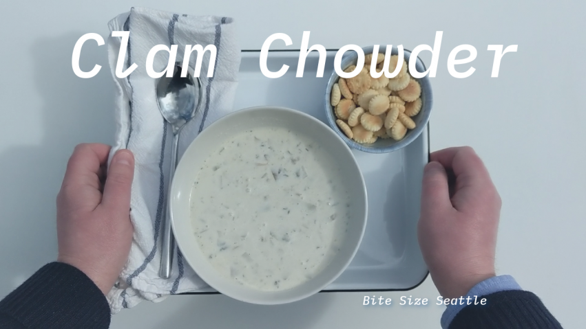 Clam Chowder with Hama Hama Clams - Bite Size Seattle