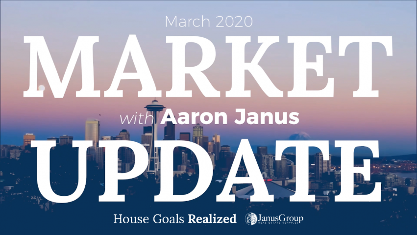 Seattle Real Estate Market Update With Aaron Janus March 2020