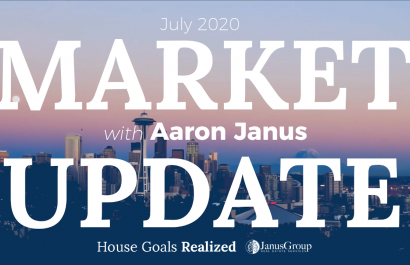 Market Update July 2020 | Seattle Real Estate Video Series | House Goals Realized | JanusGroup at RE/MAX Integrity