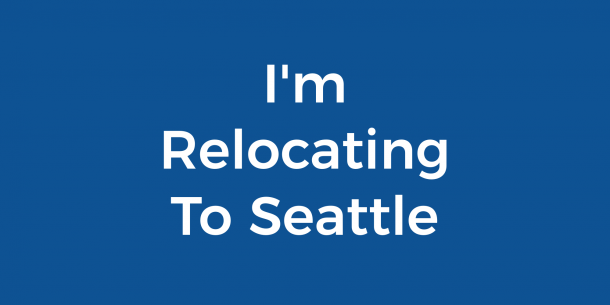 I'm Relocating To Seattle