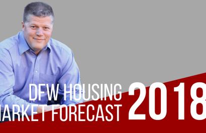 2018 DFW Housing Market Forecast