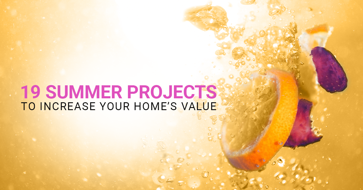 (6/27) 19 Summer Projects To Increase Your Home's Value