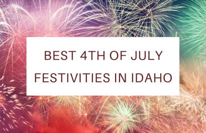 Best 4th of July Festivities and Fireworks in Idaho
