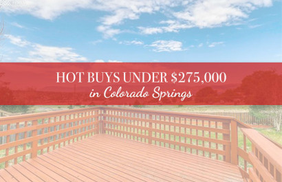 Hot Deals Under $275,000 in Colorado Springs