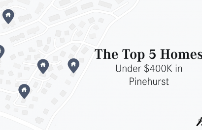 Top 5 Homes Under $400K in Pinehurst