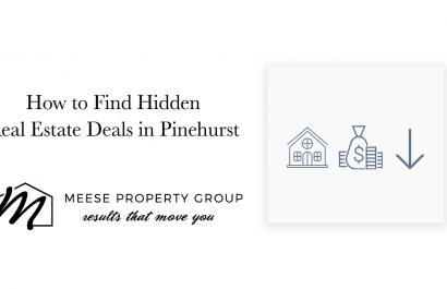 How to Find Hidden Real Estate Deals in Pinehurst
