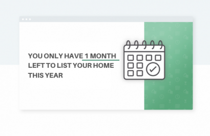 You Have 1 Month Left to List Your Home This Year
