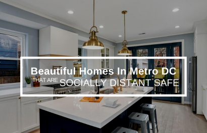 Beautiful Homes in Metro DC That Are Socially Distant Safe