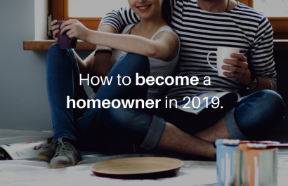 How to Become a Homeowner in 2019?