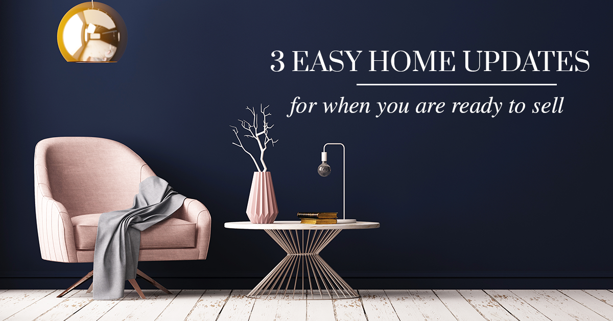 3 Easy Updates Potential Buyers Will Love