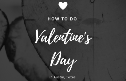 How to Celebrate Valentine's Day 2019