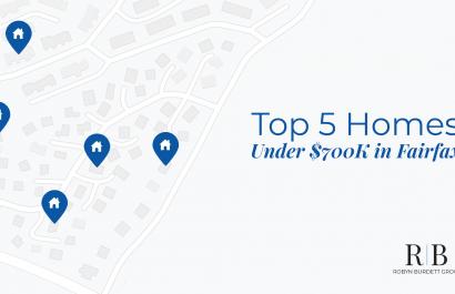Top 5 Homes Under $700K In Fairfax