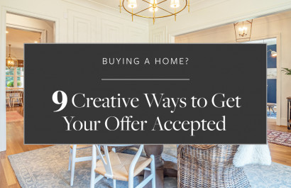 9 Creative Ways to Get Your Offer Accepted