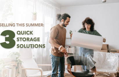 Selling This Summer: The 3 Quick Storage Solutions