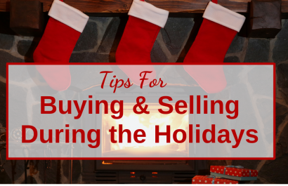 Tips For Buying & Selling During the Holidays