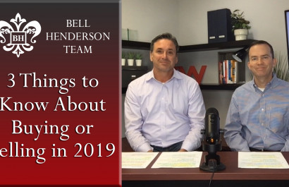 Top 3 Things You Need to Know if Buying or Selling in 2019
