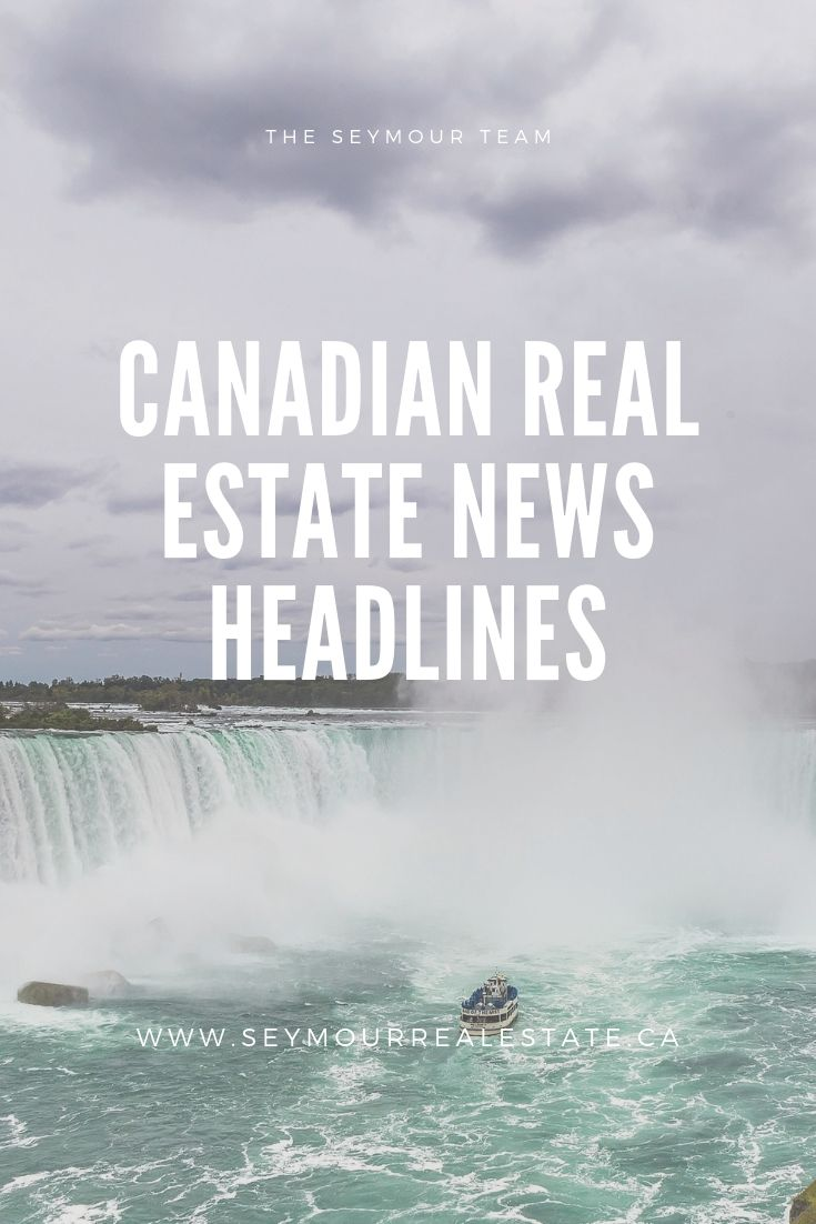 Canadian Real Estate News Headlines (June 9th 2019) | Jethro Seymour, Top Toronto Real Estate Broker