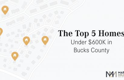 Top 5 Homes Under $600K In Bucks County