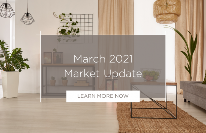 March 2021 Real Estate Market Report