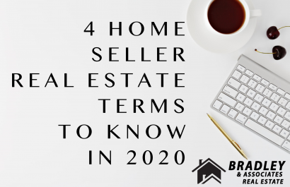 4 Home Seller Real Estate Terms to know in 2020