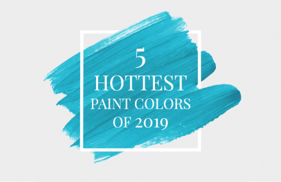 5 Hottest Paint Colors in 2019